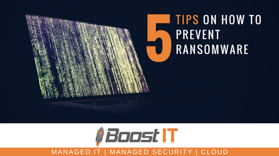 Boost IT | How to Prevent Ransomware